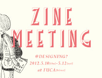 ZINE MEETING @DESIGNING?